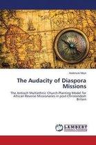 The Audacity of Diaspora Missions