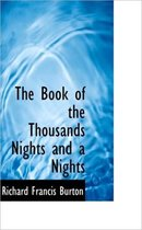 The Book of the Thousands Nights and a Nights