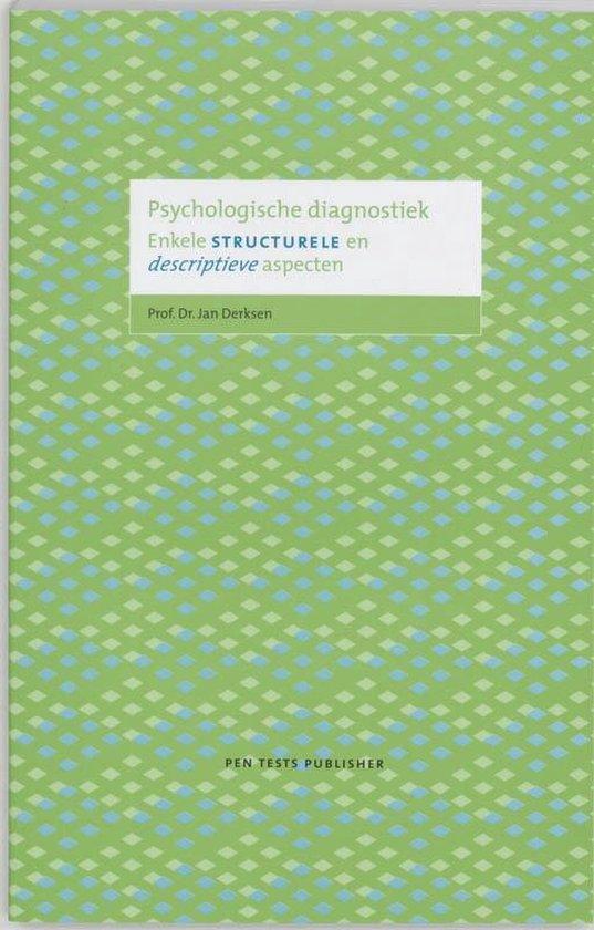 Psychologische diagnostiek - J.J.L. Derksen | Fthsonline.com