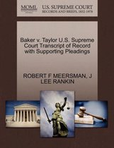 Baker V. Taylor U.S. Supreme Court Transcript of Record with Supporting Pleadings