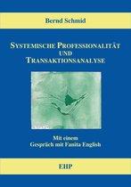 Systemische Professionalität und Transaktionsanalyse