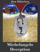 The Michelangelo Deception