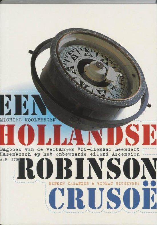 Een Hollandse Robinson Crusoe - Michiel Koolbergen  