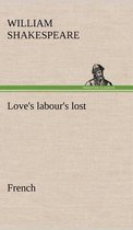 Love's labour's lost. French