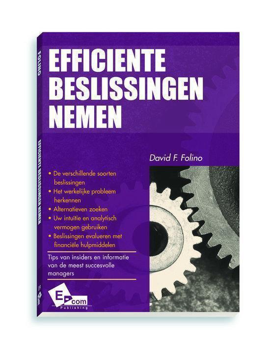 Efficiente Beslissingen Nemen - David F. Folino |