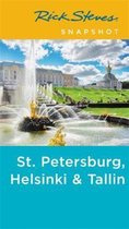 Rick Steves Snapshot St. Petersburg, Helsinki & Tallinn (Third Edition)