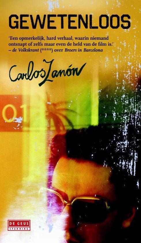 Gewetenloos - Carlos Zanon   Fthsonline.com