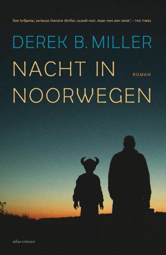 Nacht in Noorwegen - Derek Miller | Fthsonline.com