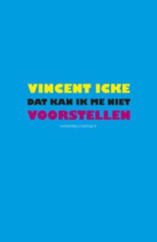 Dat kan ik me niet voorstellen - Vincent Icke |
