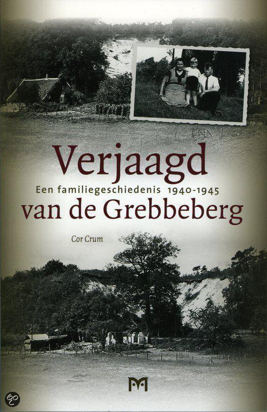 Verjaagd Van De Grebbeberg - Cor Crum   Fthsonline.com