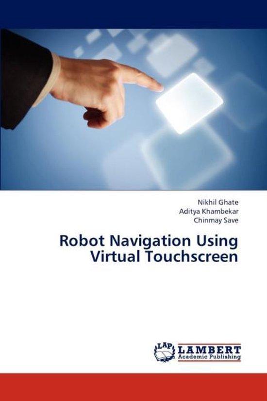 Robot Navigation Using Virtual Touchscreen