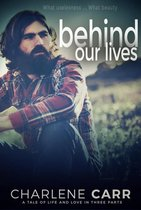 Behind Our Lives