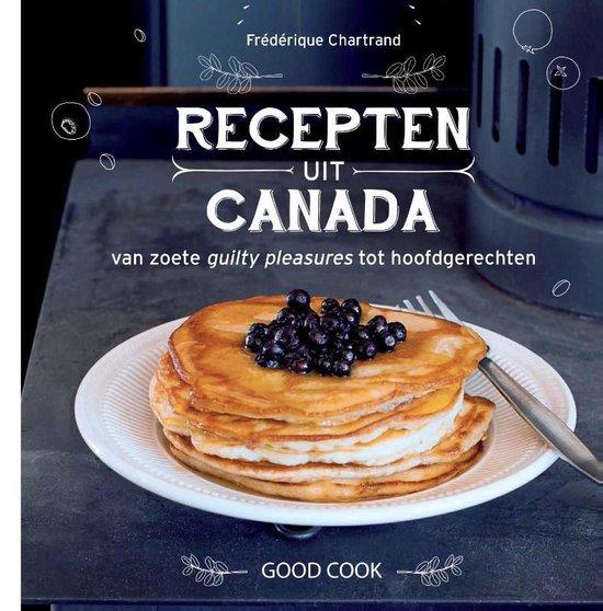 Recepten uit Canada - Frédérique Chartrand  
