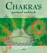Chakra S Spiritueel Werkboek
