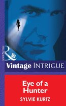 Eye Of A Hunter (Mills & Boon Intrigue) (The Seekers, Book 3)