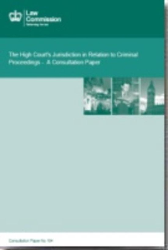 The High Court's Jurisdiction in Relation to Criminal Proceedings