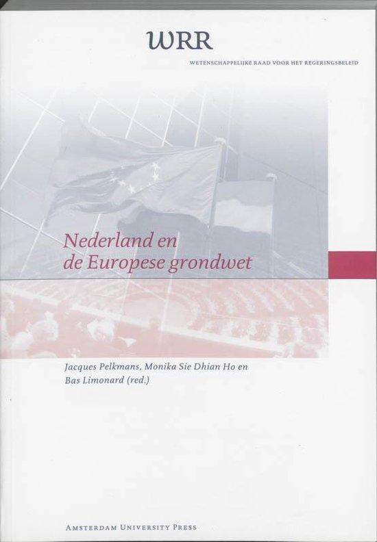Cover van het boek 'Nederland en de Europese Grondwet / druk 1'