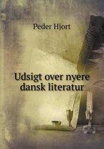 Udsigt Over Nyere Dansk Literatur