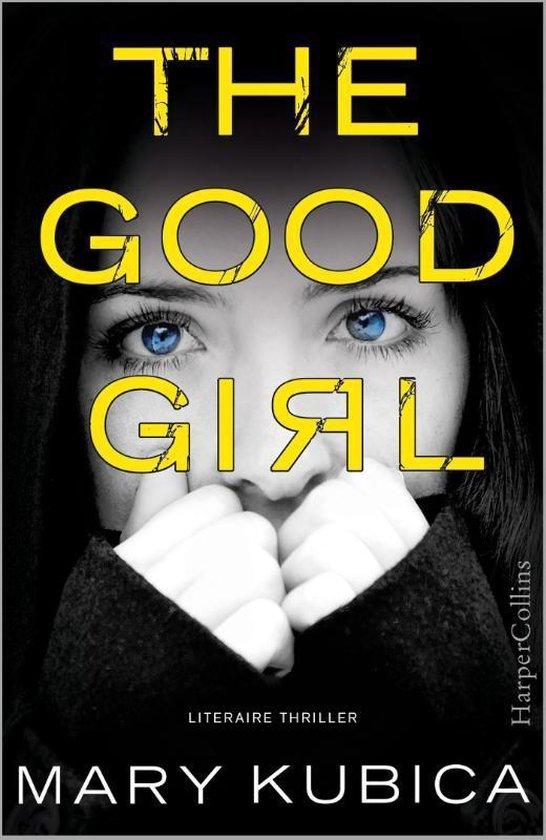 Het goede meisje - Mary Kubica | Readingchampions.org.uk