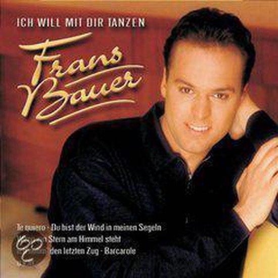 bol.com | Ich Will Mit Dir Tanzen, Frans Bauer | CD (album