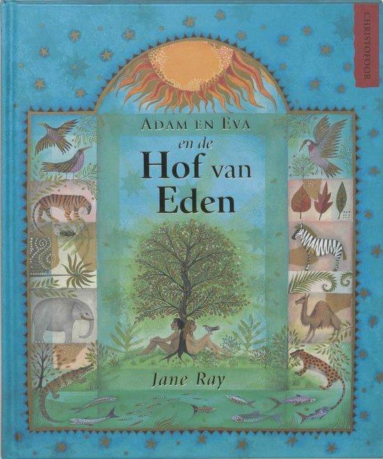 Adam en Evan en de Hof van Eden - Jane Ray |