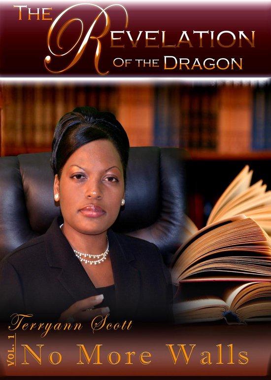 Boek cover The Revelation of the Dragon: No More Walls van Terryann Scott (Onbekend)