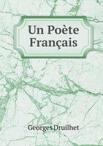 Un Poete Francais