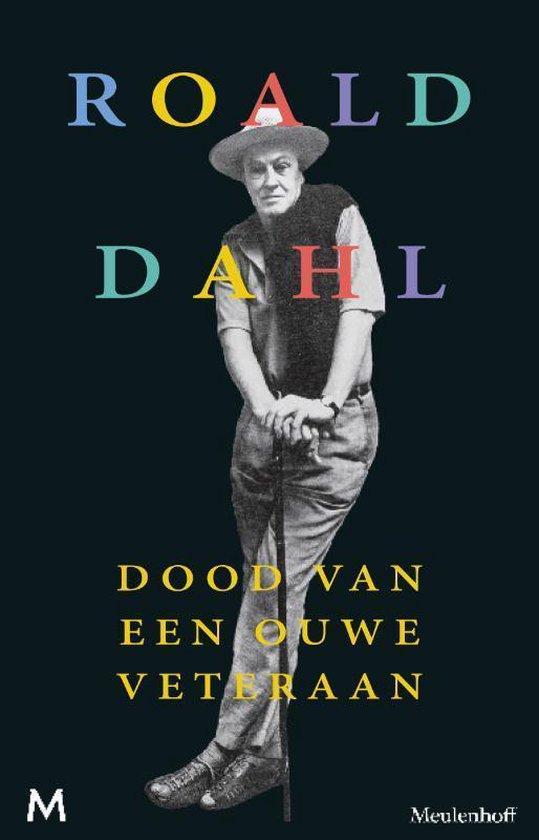 Dood van een ouwe veteraan - Roald Dahl  