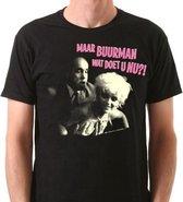 Maar buurman wat doet u nu?! Fun T-shirt Maat S