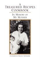 A Treasured Recipes Cookbook