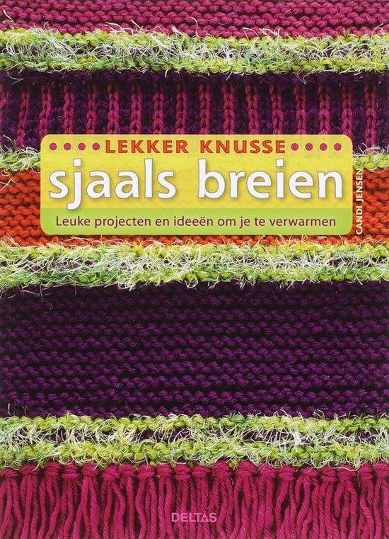Lekker Knusse Sjaals Breien - Candi Jensen  