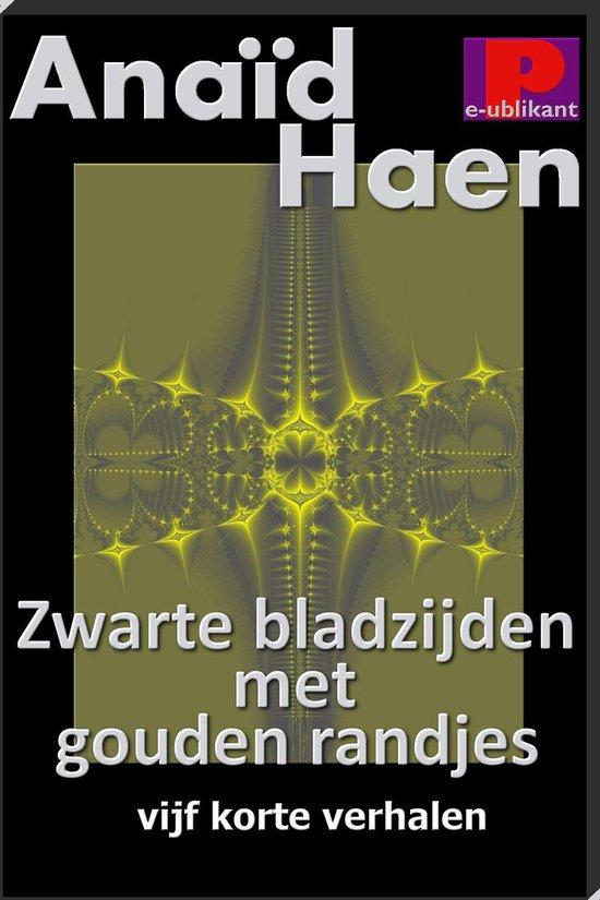 Zwarte bladzijden met gouden randjes - Anaïd Haen pdf epub
