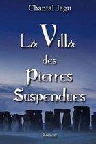 La Villa des pierres suspendues