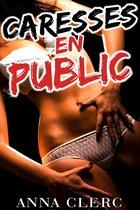 Caresses En Public