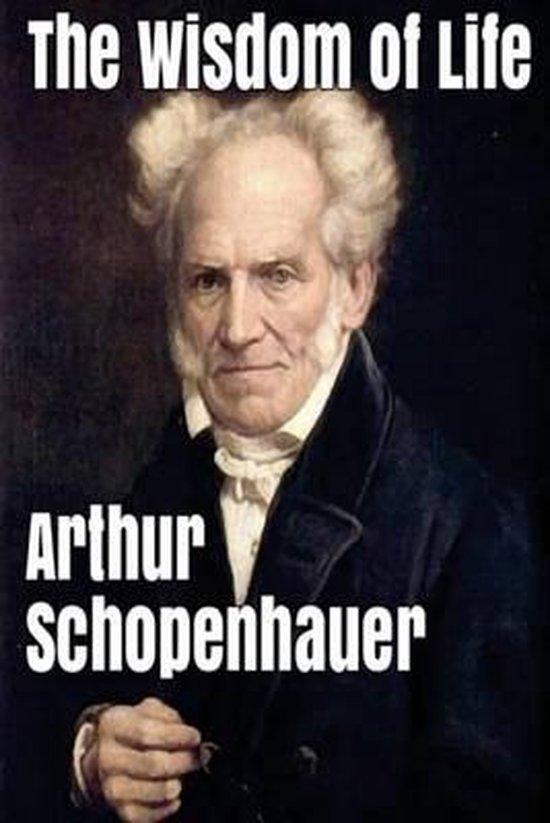 Boek cover The Wisdom of Life van Arthur Schopenhauer (Paperback)