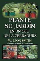 Plante su Jardin en un Ojo de la Cerradura