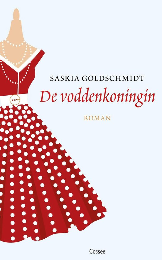 De voddenkoningin - Saskia Goldschmidt |