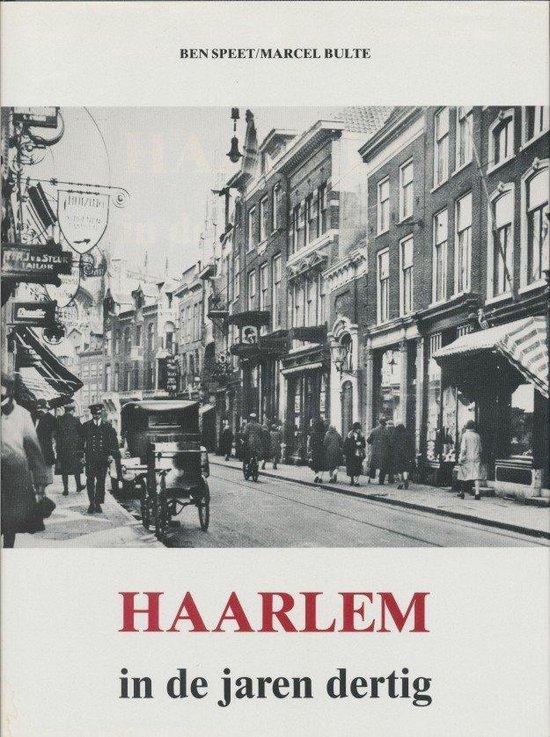 Haarlem in de jaren dertig - Speet |