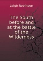 The South Before and at the Battle of the Wilderness