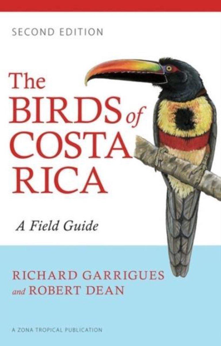 The Birds of Costa Rica - Richard Garrigues