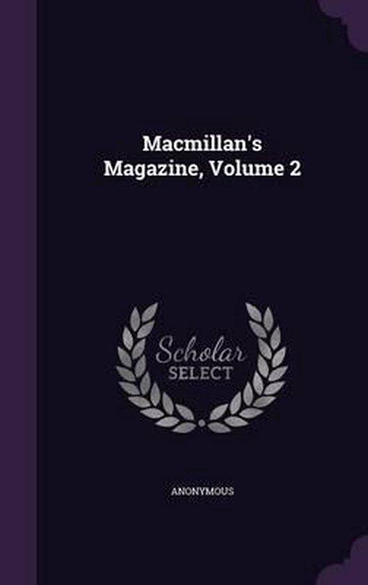 MacMillan's Magazine, Volume 2