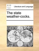 The State Weather-Cocks.