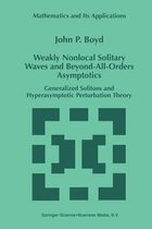 Weakly Nonlocal Solitary Waves and Beyond-All-Orders Asymptotics