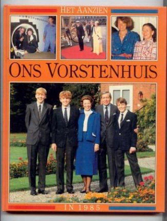 Het aanzien van Ons vorstenhuis in 1985 - Onbekend |