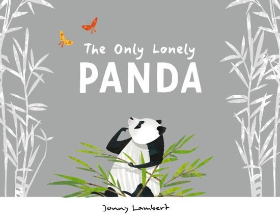 Boek cover The Only Lonely Panda van Jonny Lambert (Hardcover)