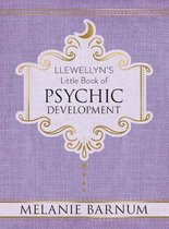 Llewellyn's Little Book of Psychic Development