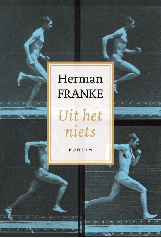 Uit het niets - Herman Franke  