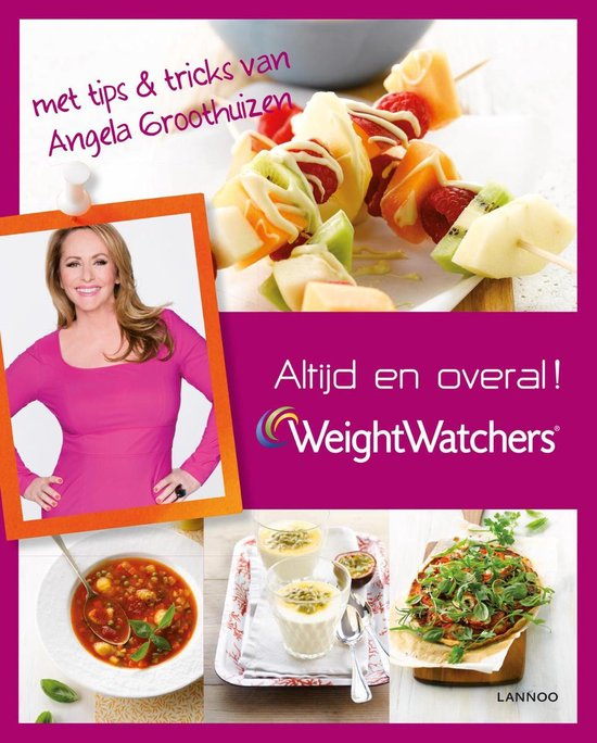 Weight Watchers: Altijd en overal - Lannoo |