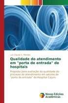 Qualidade Do Atendimento Em Porta de Entrada de Hospitais