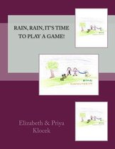 Rain, Rain, It's Time To Play A Game!